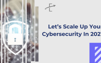 Let's Scale Up Your Cybersecurity In 2021