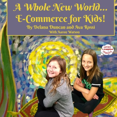 A Whole New World: E-Commerce for Kids Book Trailer