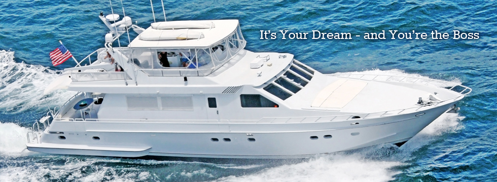It's Your Dream – and You're the Boss