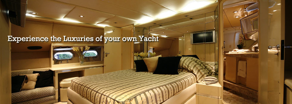 Experience the Luxuries of Your Own Yacht