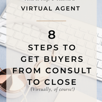 Consult to Close: Helping your buyer virtually