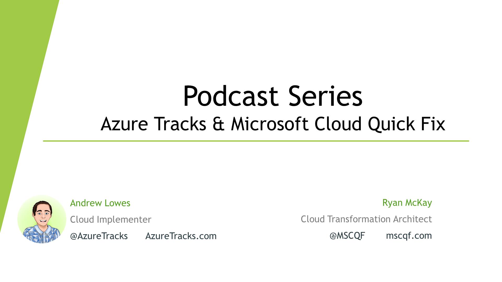 AzureTracks and MSCQF Podcast
