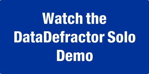 Watch DataDefractor Solo Demo