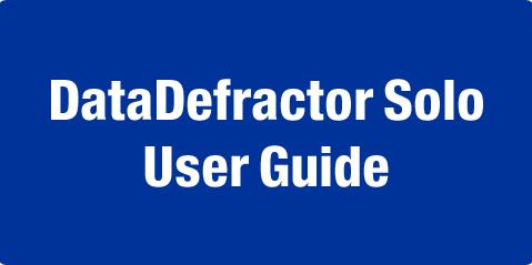 DataDefractor Solo User Guide