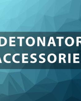 Detonator Accessories