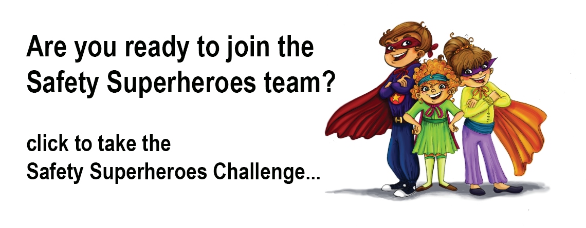 safety superhero challenge
