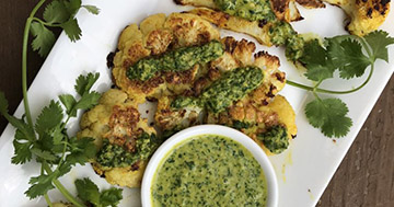 Grilled Cauliflower Steaks with a To-Die-For Cilantro-Lime Sauce