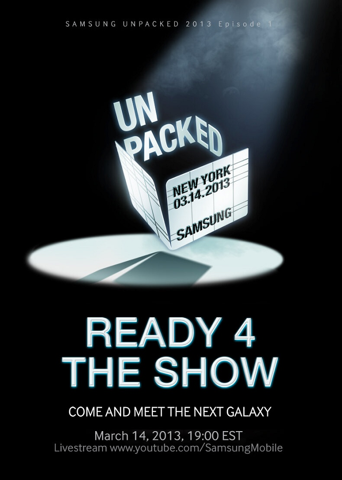 Samsung to Live Stream Unveiling of Galaxy S IV During March 14th NYC Unpacked Event