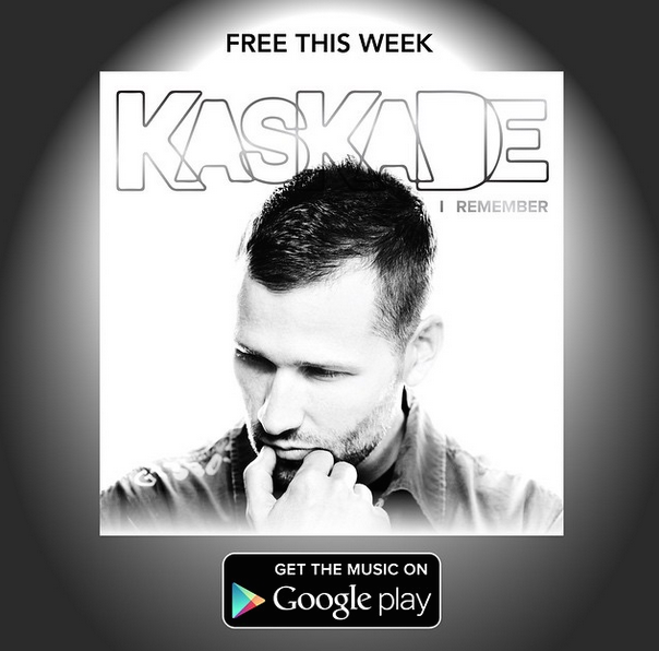 Deals: Kaskade's 'I Remember' Now Free on Google Play