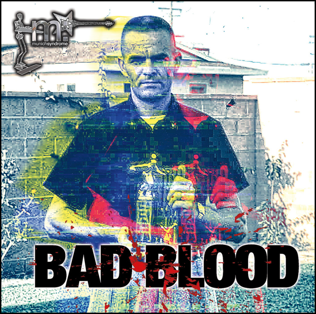 Bad Blood - Curated Listening by Munich Syndrome