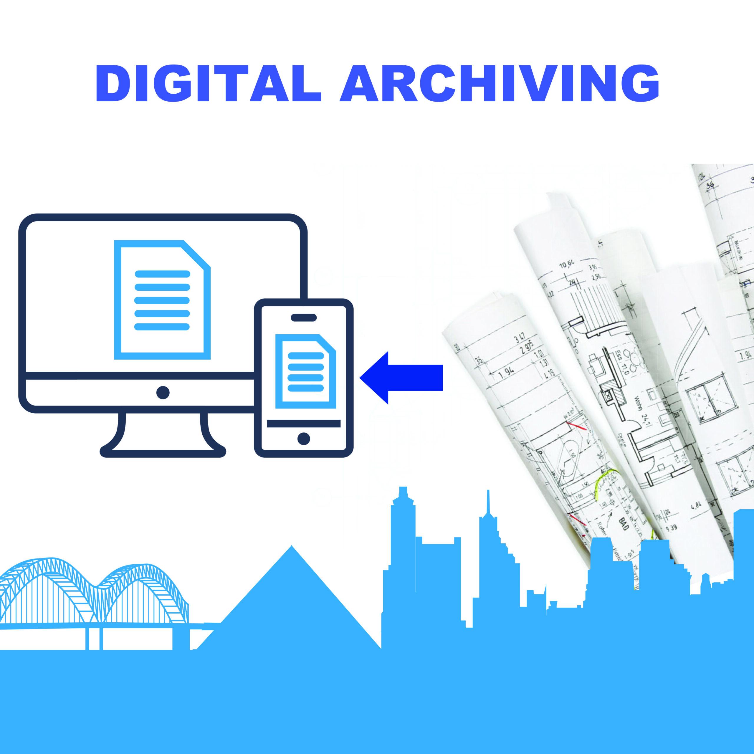 Digital Archiving