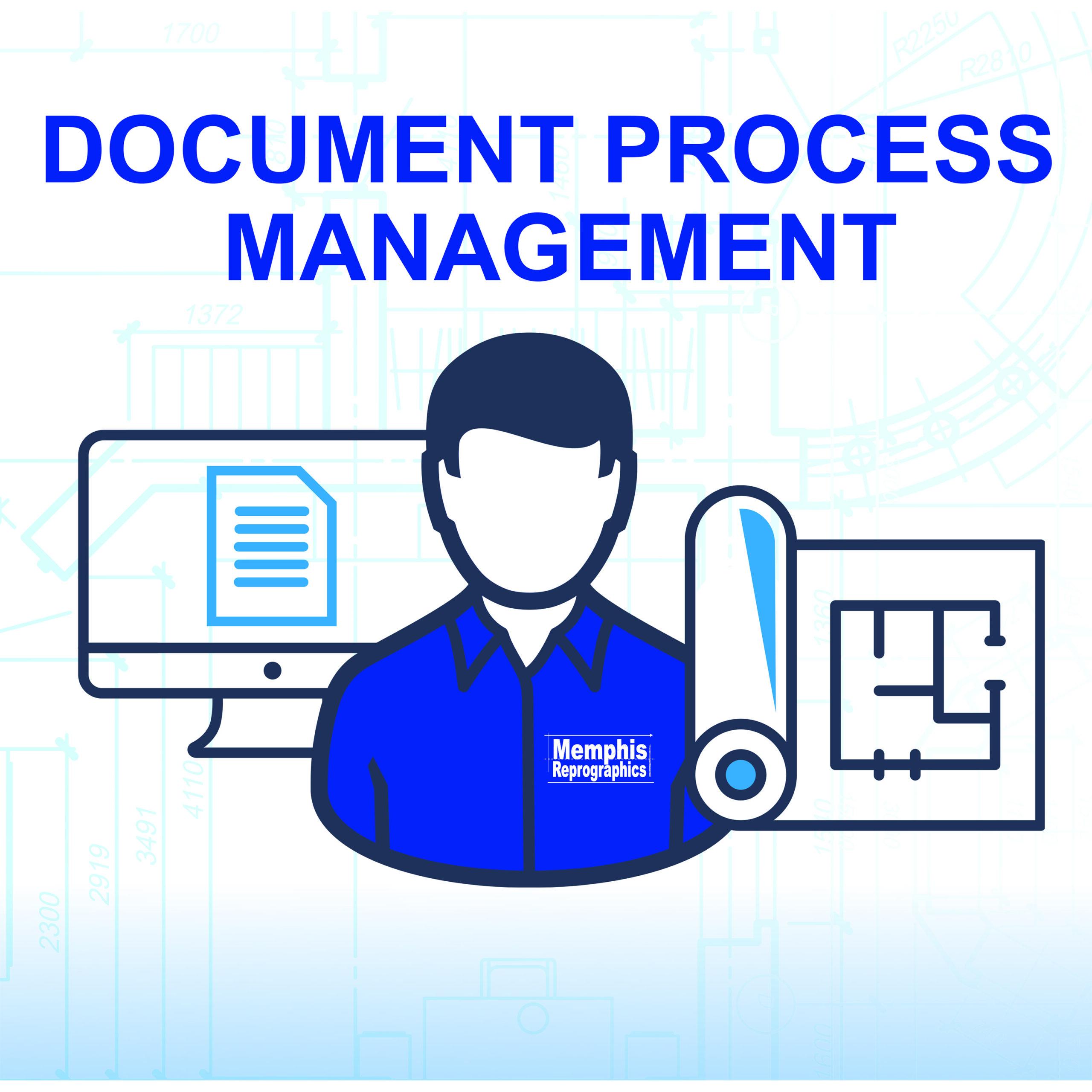 DOCUMENT PROCESS MANAGMENT
