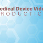 Video Production for Medical