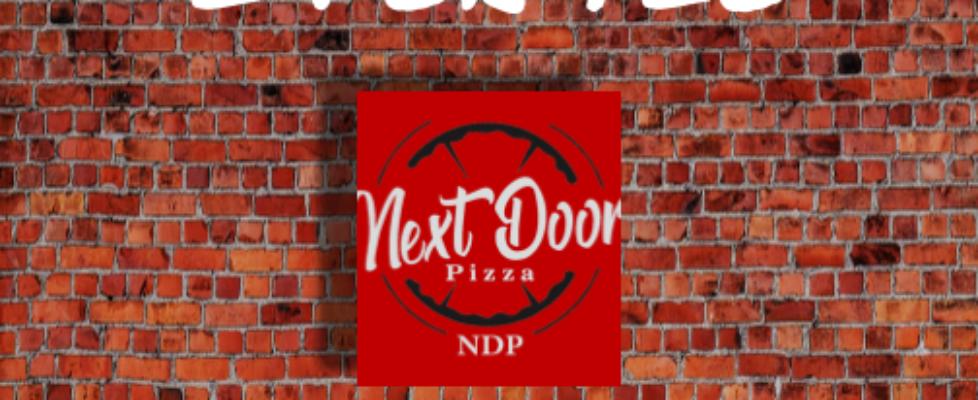 next door pizza mondays 2 for $20 special