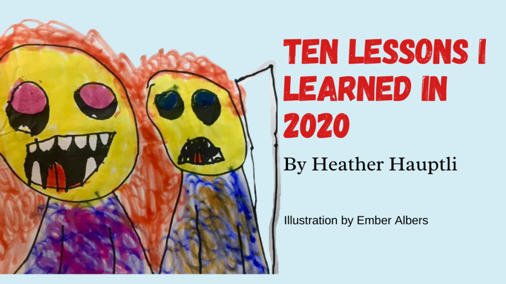 Ten Lessons I Learned in 2020