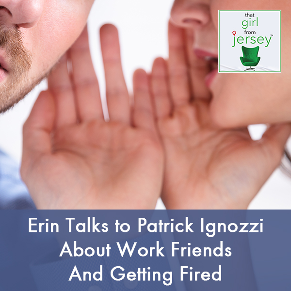 TGJ 19 | Workplace Gossip