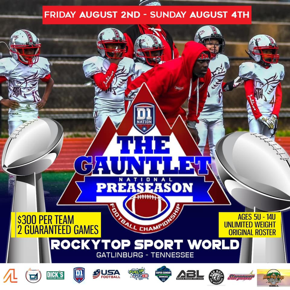 The Guantlet National Pre-Season Classic @ Rocky Top Sportsworld  August 2-4
