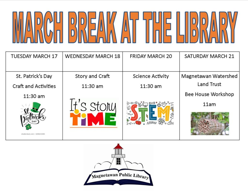 March Break 2020 library events include St. Patrick's Day crafts and activities, story time, science activity and bee house workshop