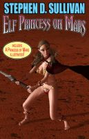 Buy Elf Priincess on Mars for $2.99 with PayPal.