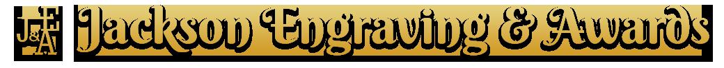 Jackson Engraving & Awards