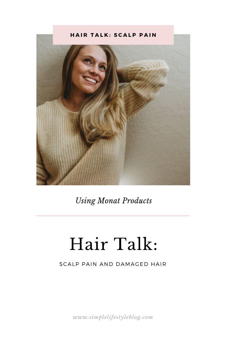 Hair Talk: Scalp Pain by Simple Lifestyle Blog