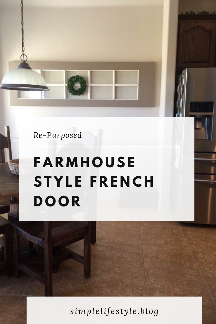 Re-Purposed French Door by Simple Lifestyle Blog
