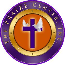 The Praize Center, Inc.