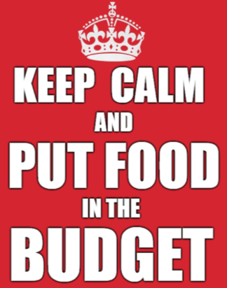 Red background. Crown on top. Text: Keep Calm and Put Food in the Budget