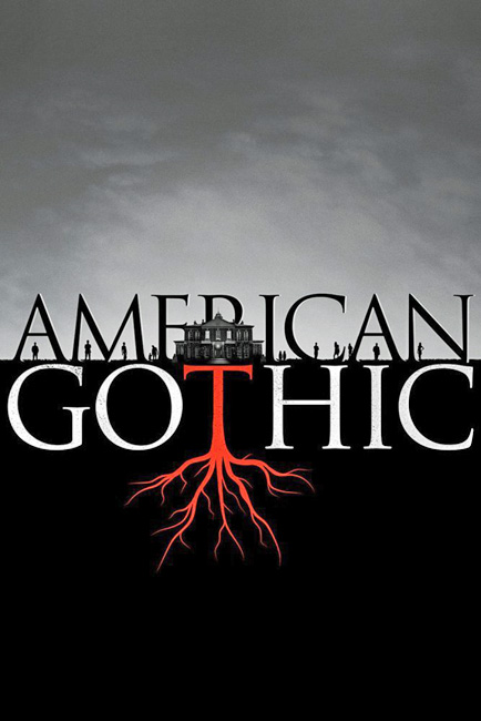 American Gothic – Season I