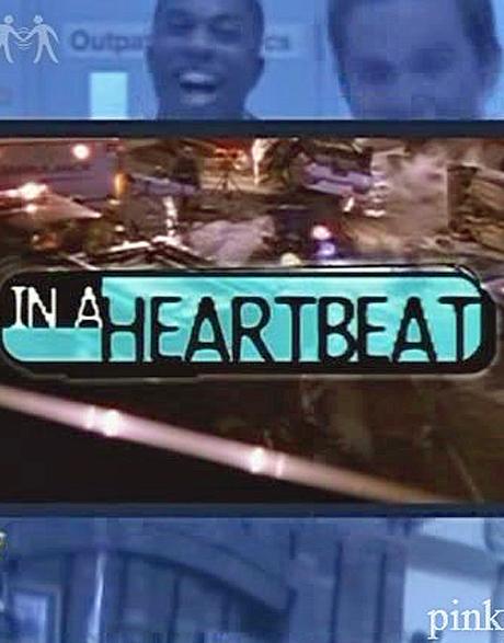 In a Heartbeat – Pilot