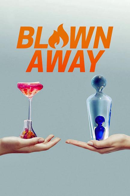 Blown Away – Season II