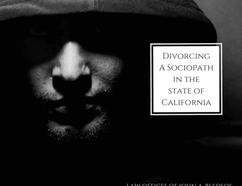 Divorcing a Sociopath in the State of California