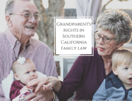 Grandparent's Rights in Southern California Family Law