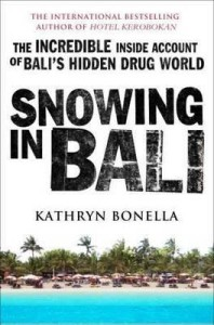 Snowing in Bali by journalist Kathryn Bonella