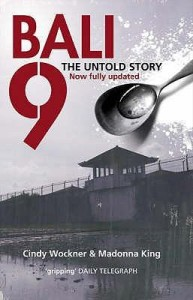 Bali 9 The Untold Story