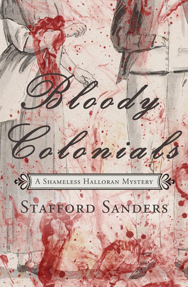 Bloody Colonials Stafford Sanders