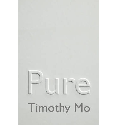 Pure by Timothy Mo