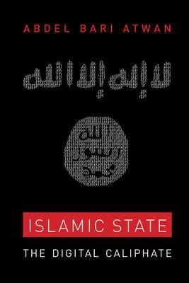 islamic-state the digital caliphate