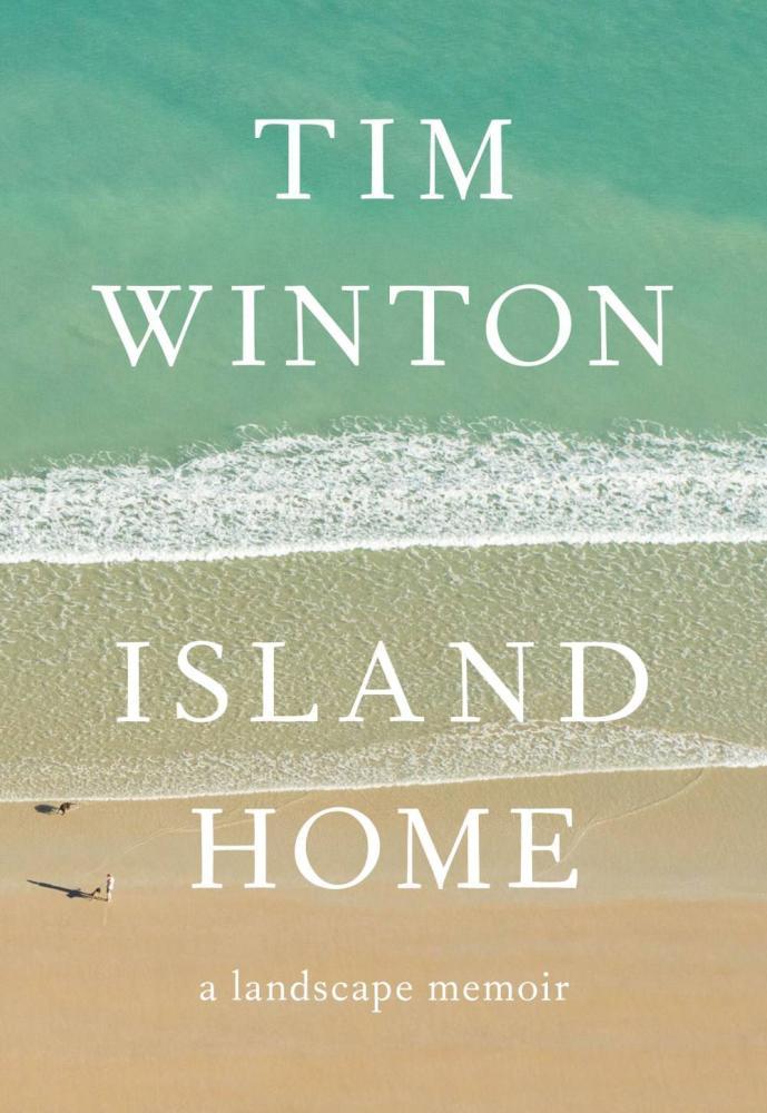 Island Home Tim Winton