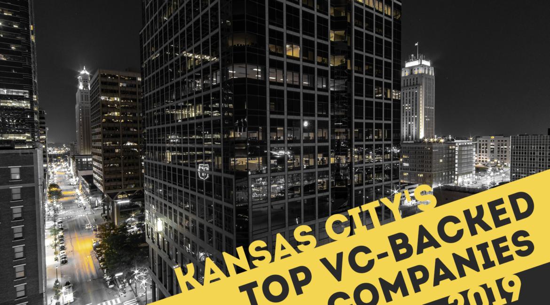 Kansas City Top VC Backed Companies 2019