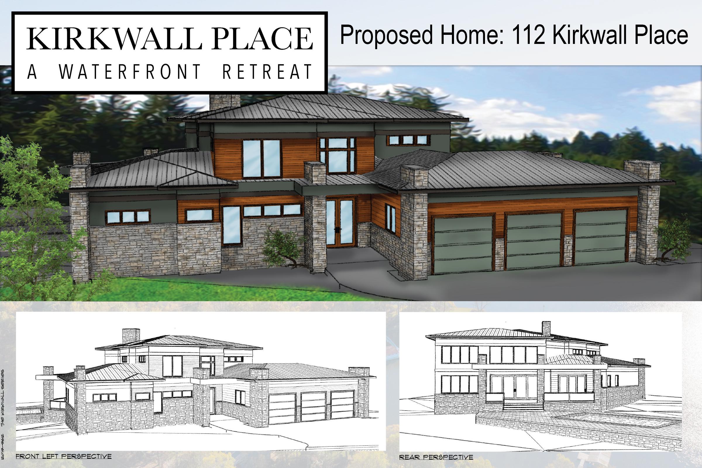 Renderings of Proposed Home - 112 Kirkwall Place