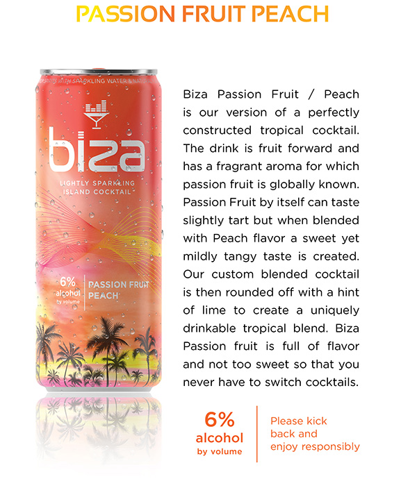 Passion Fruit Peach lightly sparkling island cocktail. 6% alcohol by volume.