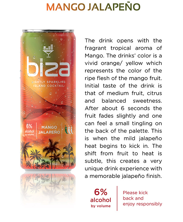 Mango Jalapeño lightly sparkling island cocktail. 6% alcohol by volume.