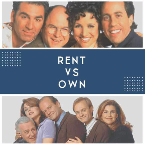 Rent Or Own - Are you the cast of Seinfield or Frasier