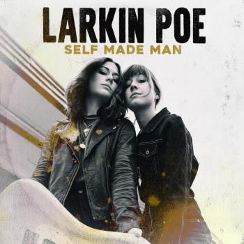 Larkin Poe Break Down Barriers With Standout Album 'Self Made Man'