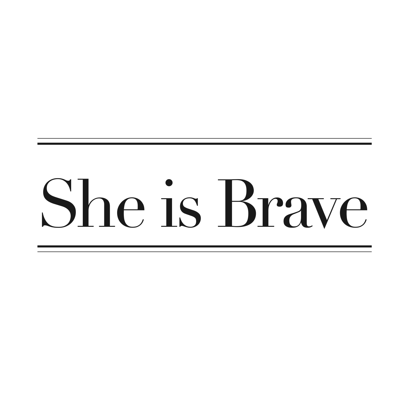 She is Brave