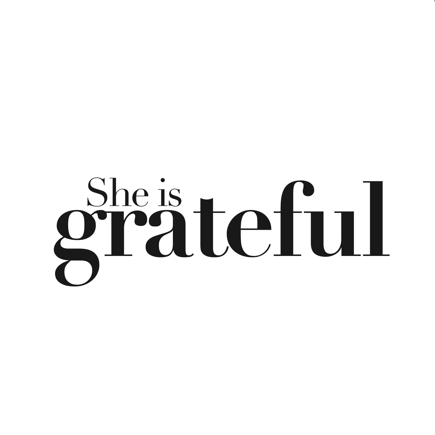 She is Grateful
