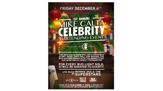 1st Annual Mike Calta Celebrity Bartending Event