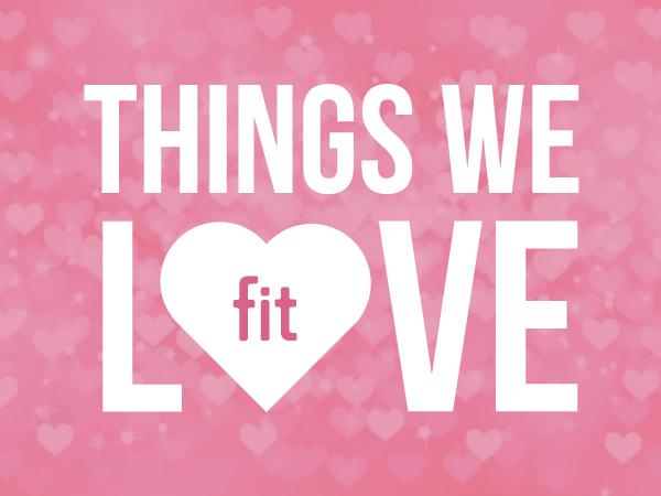 Things We Love