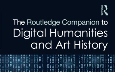 The Routledge Companion to Digital Humanities and Art History (2020)